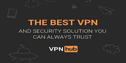 VPNhub Uygulaması Nedir? VPNhub Nasıl Kullanılır?