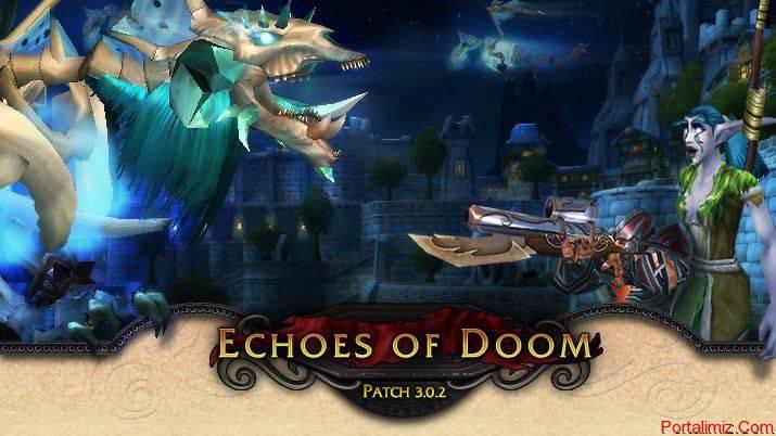 World Of Warcraft Echoes of Doom Yaması