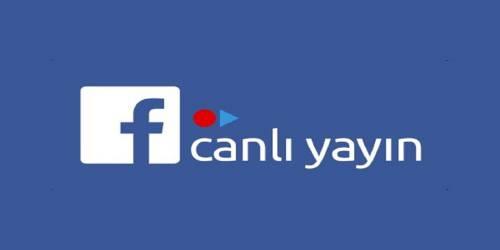 Facebook Canlı Yayın Yapma Özelliği Nasıl Kullanılır?